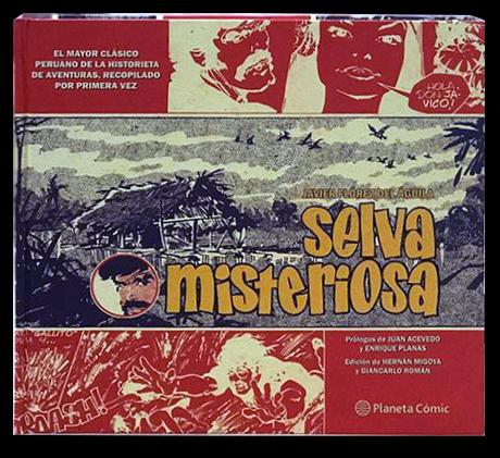 Selva Misteriosa, la mejor historieta de aventuras peruana, sale a librerías el 7 de febrero