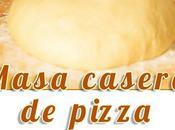 Como hacer masa pizza casera