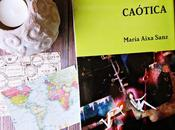 RESEÑA 'CAÓTICA' María Aixa Sanz (BIBLIOTHÈQUES SANS FRONTIÈRES)