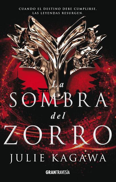 #AdentrateEn: La Sombra del Zorro (Shadow of the Fox #I) - Julie Kagawa