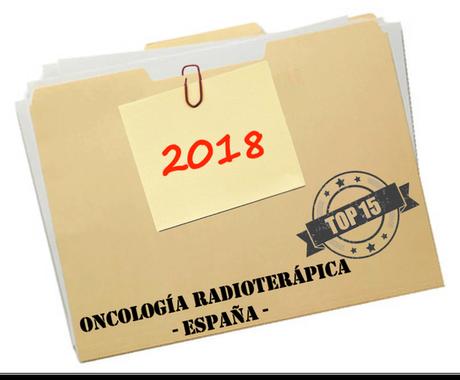 Top 15 de la Oncología Radioterápica en España en 2018