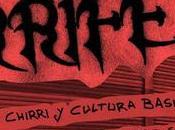 CHIRRI FEST 2019 Sensibilidades Chirri Cultura Basura