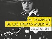 "complot damas muertas"" Jessa Crispin"