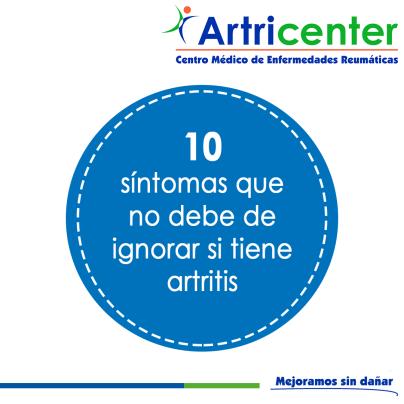 Artricenter: 10 síntomas que no debe de ignorar si tiene artritis