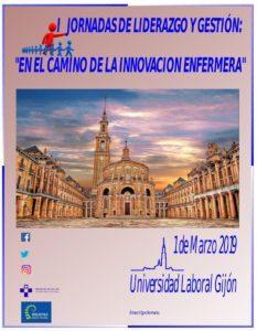 """I Jornada de Liderazgo y Gestión : """"en el camino hacia la innovación enfermera"""" #lidEnfAst19"""