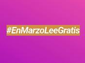 #EnMarzoLeeGratis