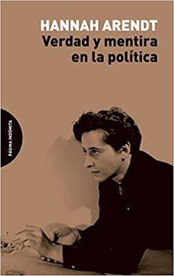 La verdad y mentira en la política - Hannah Arendt