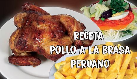 Receta casera de Pollo a la Brasa Peruano
