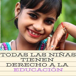 Todas las niñas tienen derecho a la EDUCACIÓN