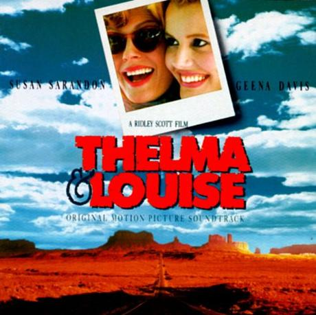 Thelma & Louise  (Ridley Scott)