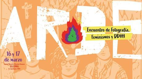 Encuentro ARDE: fotografía, feminismos y Derechos Humanos