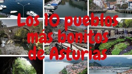 Los 10 pueblos más bonitos de Asturias