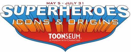 Expo Superhéroes, Iconos y Orígenes. May 5-Jul 31