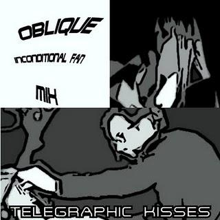 OBLIQUE - TELEGRAPHIC KISSES - (INCONDITIONAL FAN MIX)