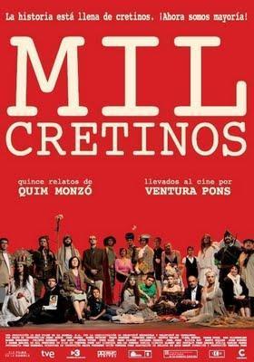Mil cretinos (España, 2010)