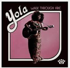 Yola se estrena con Walk Through Fire