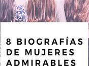 biografías mujeres admirables