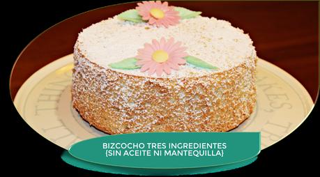 BIZCOCHO CON 3 INGREDIENTES {SIN MANTEQUILLA NI ACEITE}