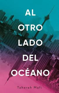 Reseña   Al otro lado del océano ~ Tahereh Mafi