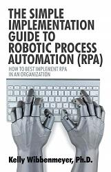 Implantación de Robotic Process Automation con Kelly Wibbenmeyer