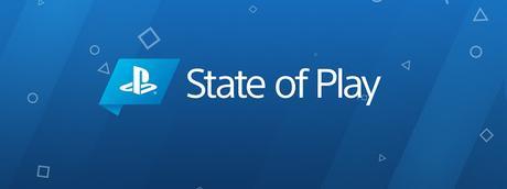 Resumen del primer 'State of Play'