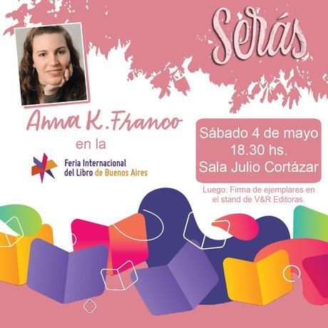 Serás de Anna K. Franco