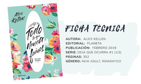 Reseña - TODO LO QUE NUNCA FUIMOS - Alice Kellen