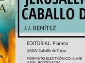 Reseña: Jerusalén Caballo Troya J.J. Benítez