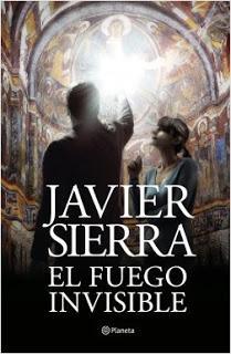 «El fuego invisible» de Javier Sierra