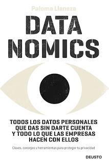 Datanomics; Todos los datos personales que das sin darte cuenta y todo lo que las empresas hacen con ellos