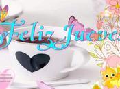 💙💚💛💜 Feliz Jueves 💜💛💚💙