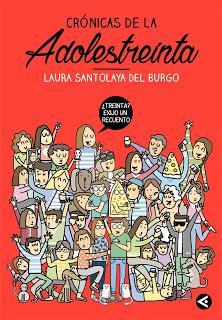 «Crónicas de la adolestreinta» de Laura Santolaya de Burgo