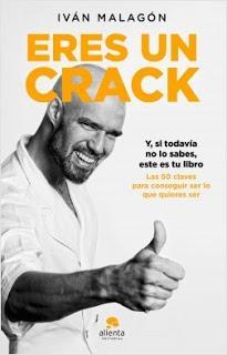 «Eres un crack» de Iván Malagón