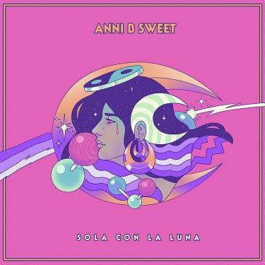 Anni B Sweet: Publica el sencillo Sola con la Luna