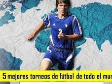 mejores torneos fútbol todo mundo