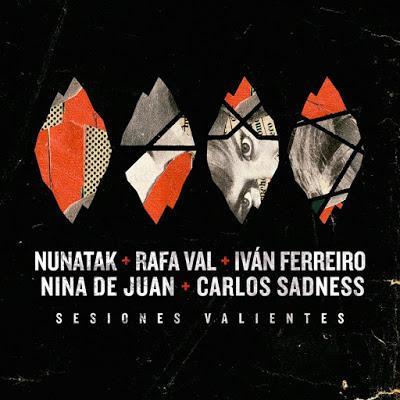 Nunatak: Lanza el EP de Sesiones Valientes