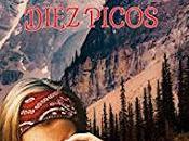 Reseña: valle diez picos Raquel Campos