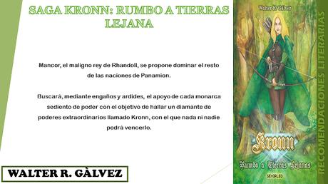 Saga Kronn: Rumbo a Tierras Lejanas -  Walter Roberto Galvez