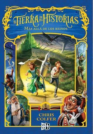 Más allá de los reinos (La tierra de las historias, #4)