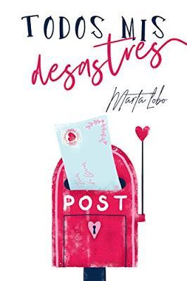 Teaser Monday: Todos Mis Desastres (Bilogía Mis Desastres 1) de Marta Lobo