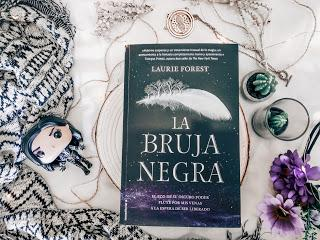La bruja negra - Laurie Forest