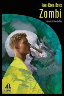 XII CLUB DE LECTURA DE TERROR: ZOMBI (Joyce Carol Oates - La Biblioteca de Carfax)