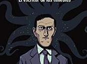 Howard Lovecraft. escritor tinieblas. Nikolavitch. Gervasio. Aón.