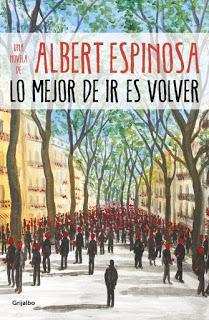 «Lo mejor de ir es volver» de Albert Espinosa