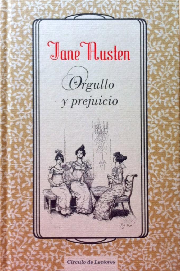 Orgullo y prejuicio / Jane Austen