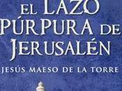 Jesús Maeso Torre lazo púrpura Jerusalén