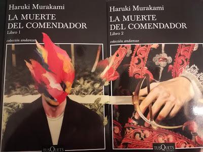 """""""La muerte del comendador"""", Libros I y II, Haruki Murakami (2018)"""