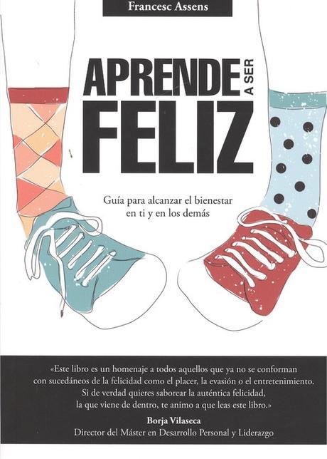 Resultado de imagen de aprende a ser feliz libro francesc