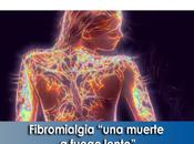 "Artricenter: Fibromialgia ""una muerte fuego lento"""