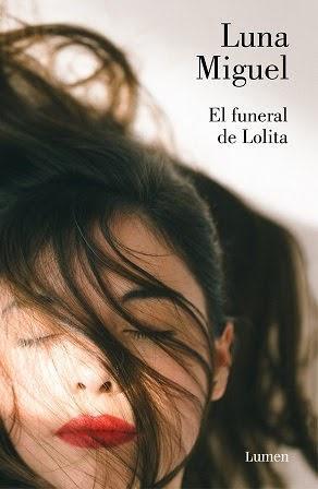 El funeral de Lolita - Luna Miguel